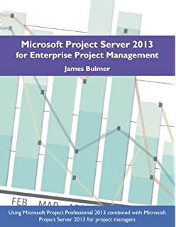 Amazon microsoft project server 2013 managing projects and microsoft project server 2013 for enterprise project management fandeluxe Choice Image