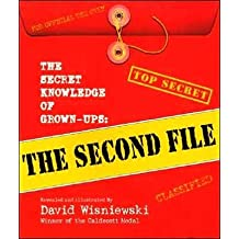 The Secret Knowledge of Grown-ups: The Second File (text only) 1st (First) edition by D. Wisniewski