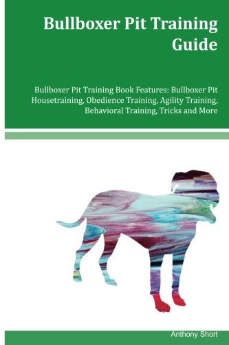 Bullboxer Pit Training Guide Bullboxer Pit