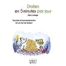 Petit Livre de - Italien en 5 minutes par jour (LE PETIT LIVRE) (French Edition)