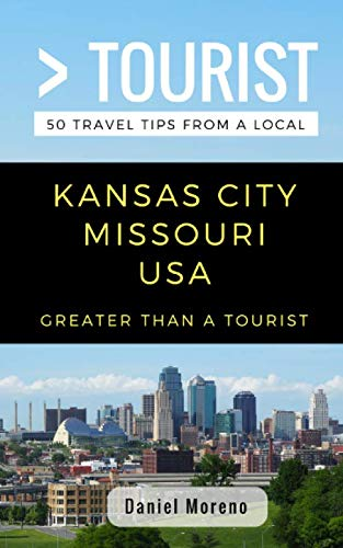 Used, Greater Than a Tourist- Kansas City Missouri: 50 Travel for sale  Delivered anywhere in USA