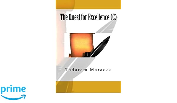 The Quest for Excellence (C)