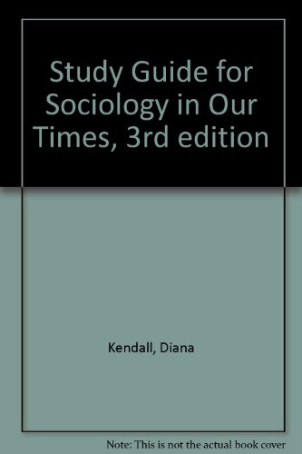 Study Guide for Sociology in Our Times, 3rd edition