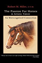 The Passion For Horses  & Artistic Talent