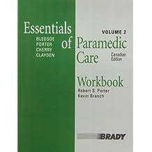 Workbook, Essentials of Paramedic Care, Canadian Edition, Volume 2