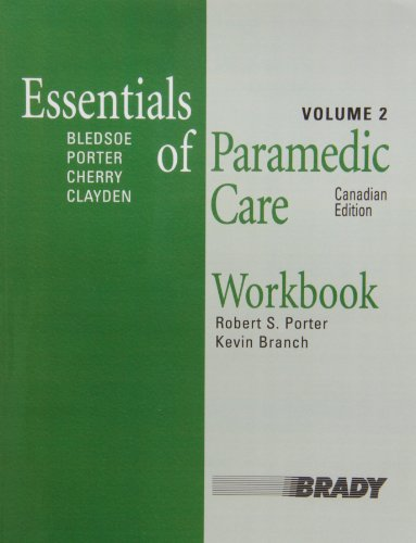 Workbook, Essentials of Paramedic Care, Canadian Edition, Volume 2