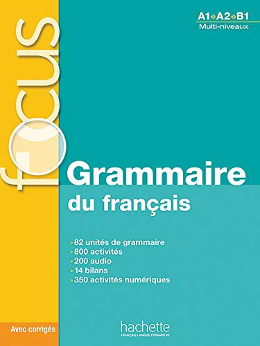 Focus: Grammaire Du Francais + Corriges + CD Audio + Parcours Digital: Focus: Grammaire Du Francais + CD Audio + Parcour