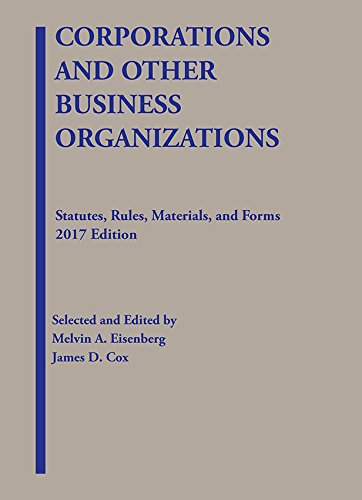 Corporations and Other Business Organizations, Statutes, Rules, Materials and Forms (Selected Statutes)