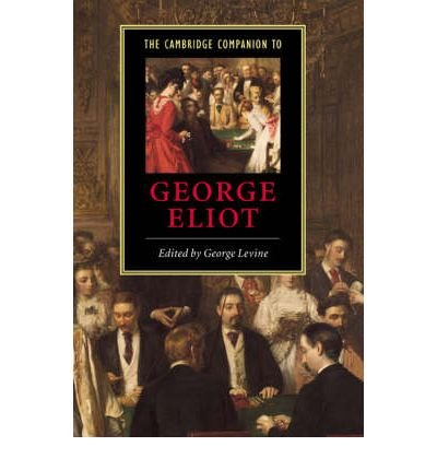 Download [(The Cambridge Companion to George Eliot)] [Author: George Levine] published on (July, 2001) PDF