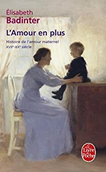 L'Amour en plus par Badinter