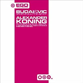 Budai & Vic / Alexander Koning - More Details On / What's Up / Follow Da Leader