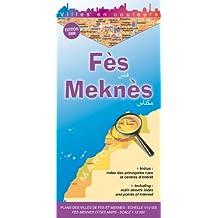 Fès et Meknès - Fes & Meknes