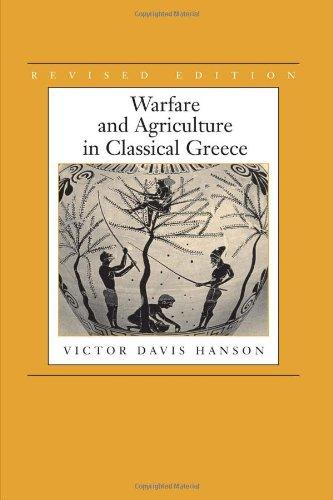 Warfare and Agriculture in Classical Greece, Revised edition (Biblioteca Di Studi Antichi, 40)