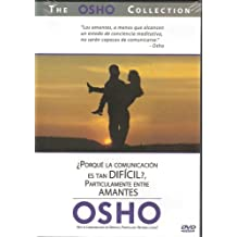 THE OSHO COLLECTION, VOL 4 - POR QUE LA COMUNICACION ES TAN DIFICIL? PARTICULARMENTE ENTRE AMANTES / WHY IS COMMUNICATION SO DIFFICULT, PARTICULARLY BETWEEN LOVERS?