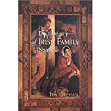 Dictionary of Irish Family Names, Ida Grehan, 157098137X