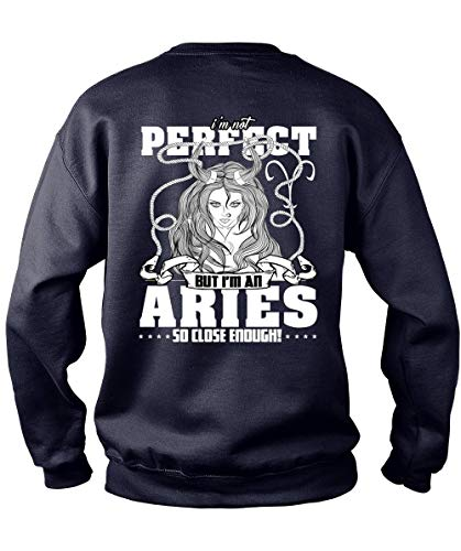 Father-I'm an Aries So Close Enough Sweatshirts, Being an Aries T Shirt-Sweatshirt (XXL, Navy) -