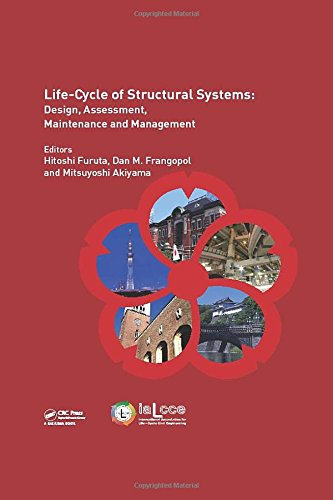 Life-Cycle of Structural Systems: Design, Assessment, Maintenance and Management (Life-Cycle of Civil Engineering Systems)