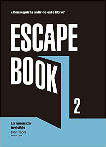 Escape book 2: La amenaza invisible
