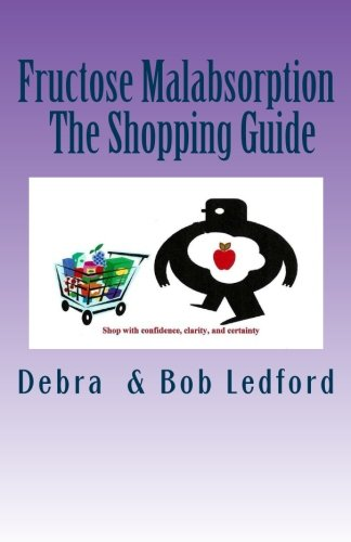fructose+health Products : Fructose Malabsorption: The Shopping Guide (Volume 2)