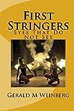 First Stringers, Gerald M. Weinberg, 1453653821