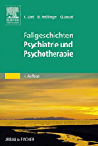 50 Fälle Psychiatrie und Psychotherapie: Bed-side-learning