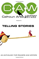 Calhoun Area Writers: Telling Stories Paperback