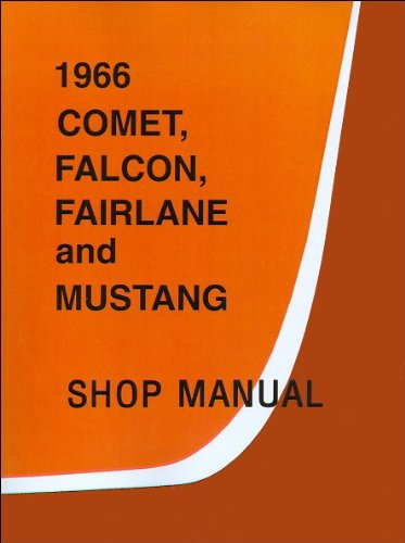 Falcon Chassis (1966 Comet, Falcon, Fairlane and Mustang Shop Manual)