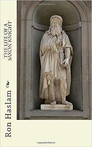 The Life of a Saxon Knight: Amazon.es: Haslam, Ron: Libros en ...