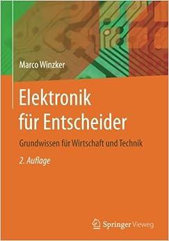 Elektronik für Entscheider: Grundwissen für Wirtschaft und Technik