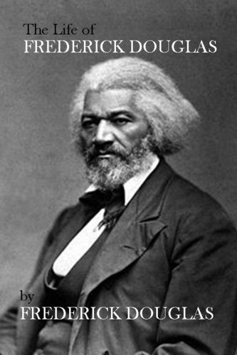 The Life of Frederick Douglas -  Paperback