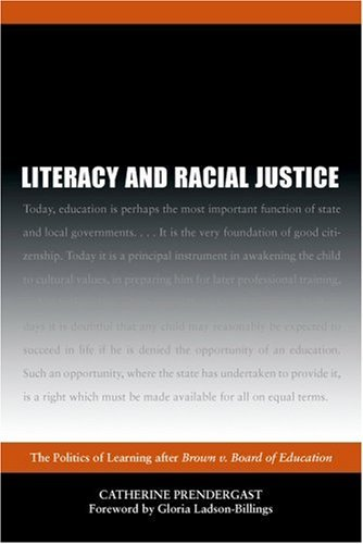 Literacy and Racial Justice: The Politics of Learning after Brown V. Board of Education: 3rd (Third) edition PDF