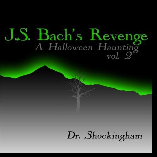 J.S. Bach's Revenge, A Halloween Haunting 2 ()