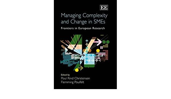 Managing Complexity and Change in SMEs Frontiers in European Research