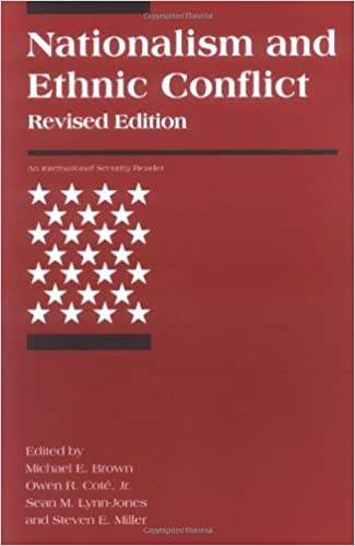 Nationalism And Ethnic Conflict Revised Edition International