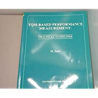 TQM-based Performance Measurement: Practical Guidelines