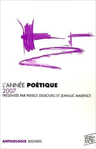 En ligne téléchargement L'année poétique 2007 epub, pdf
