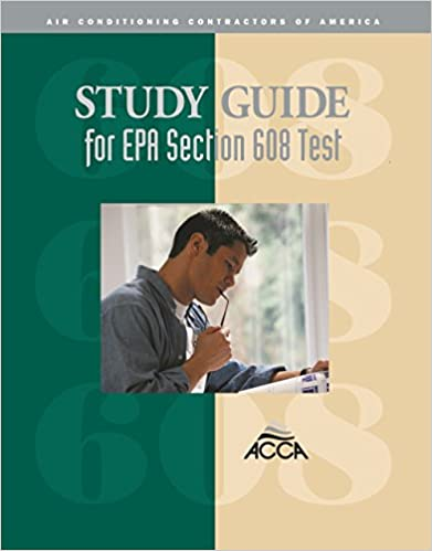 Study Guide for EPA Section 608 Test: Air Conditioning Contractors ...