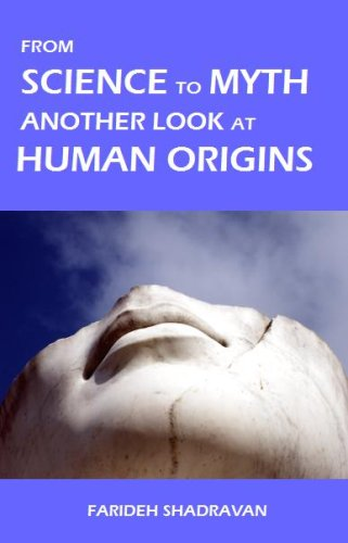 From Science to Myth, Another Look at Human Origins