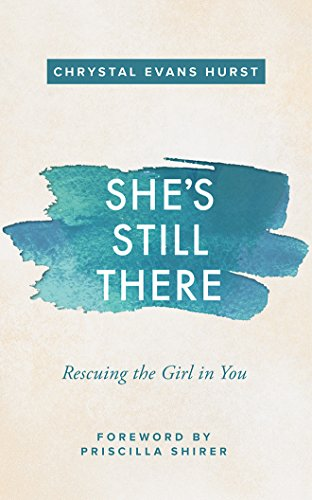 She's Still There: Rescuing the Girl in - Mall Hurst In