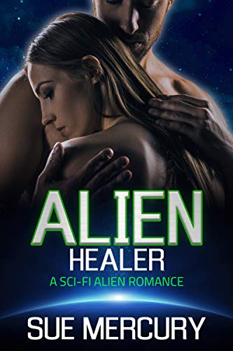 Alien Healer: A Sci-Fi Alien Romance (Vaxxlian Mates Book 2)