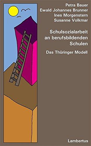 Schulsozialarbeit an berufsbildenden Schulen: Das Thüringer Modell