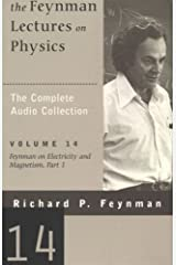 The Feynman Lectures on Physics: Volume 14, Feynman on Electricity and Magnetism, Part 1 Audible Audiobook