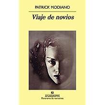 Viaje de novios (PANORAMA DE NARRATIVAS nº 909)