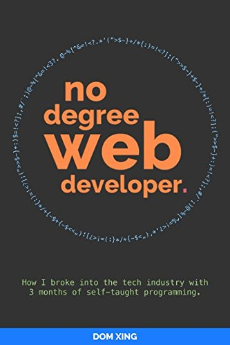No Degree Web Developer: How I broke into the tech industry...