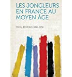 img - for Les Jongleurs En France Au Moyen Age (Paperback)(French) - Common book / textbook / text book