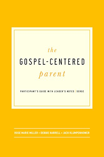 The Gospel-Centered Parent