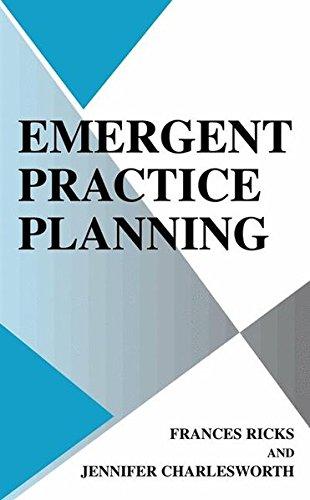 Emergent Practice Planning