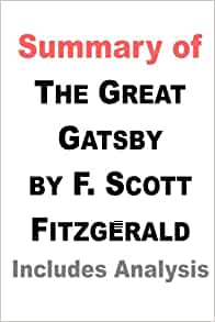 an analysis of symbolisms used in the great gatsby by f scott fitzgerald Book cover analysis lindskoid, heather book review: the great gatsby by f scott fitzgerald  this is the same effect as the symbol of the green light the color green also symbolizes wealth and jealousy between the relationship affairs  fitzgerald, f scott the great gatsby new york: scribner, 2004 print more covers.