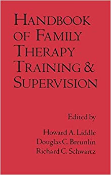 Book Handbook Of Family Therapy Training And Supervision (The Guilford Family Therapy)