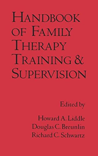 Handbook of Family Therapy Training and Supervision (The Guilford Family Therapy Series)